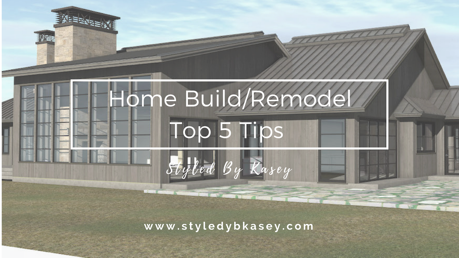 Home Building Tips home build/remodel || top 5 tips - styledkasey
