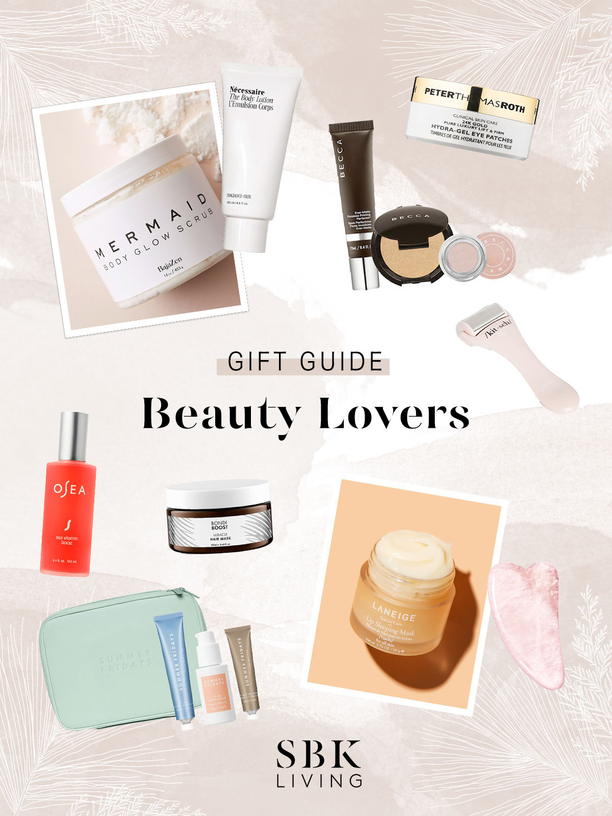 blog-cover-SBK-Living---Blog-Collage-&-Cover---Beauty-Lovers-Gift-Guide_12_1_20Cover_11_24_20